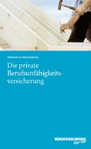 Die private Berufsunfähigkeitsversicherung
